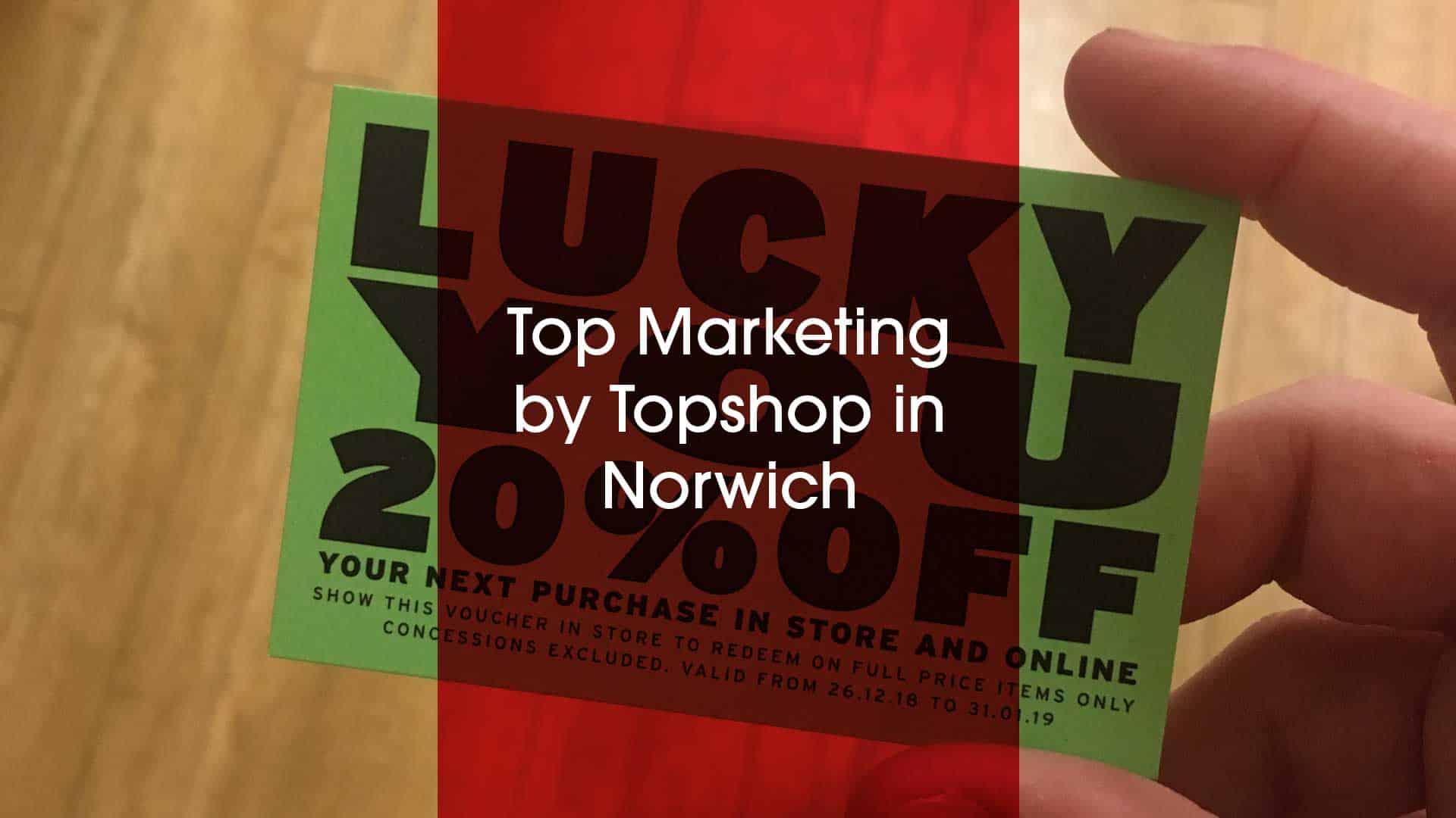 Topshop Norwich 20% off discount code voucher