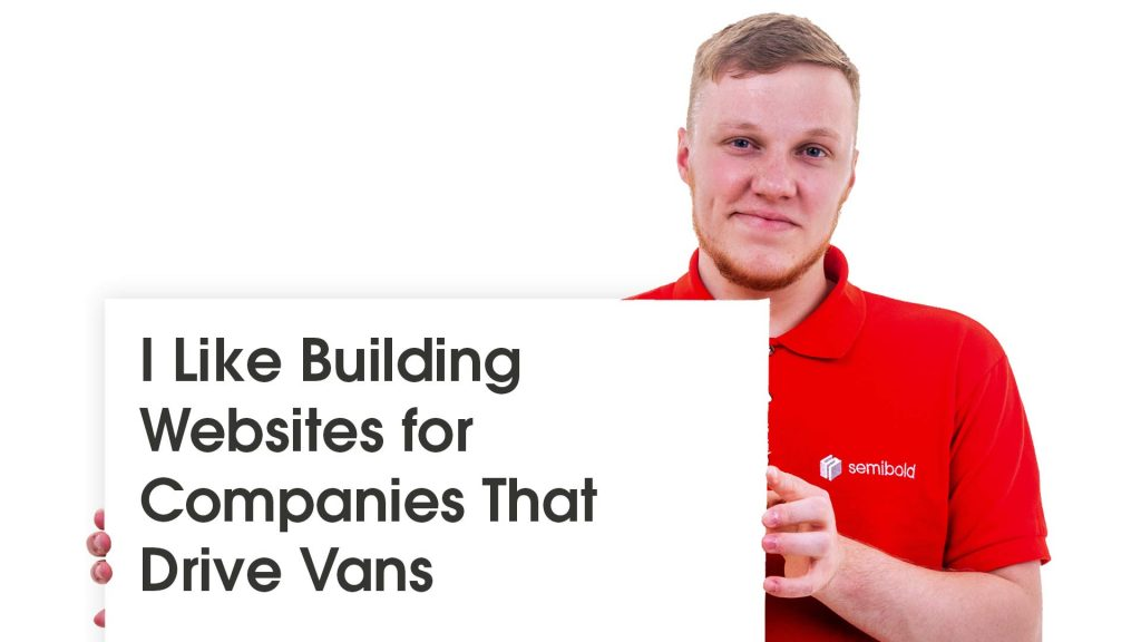 I Like Building Websites for Companies That Drive Vans 16