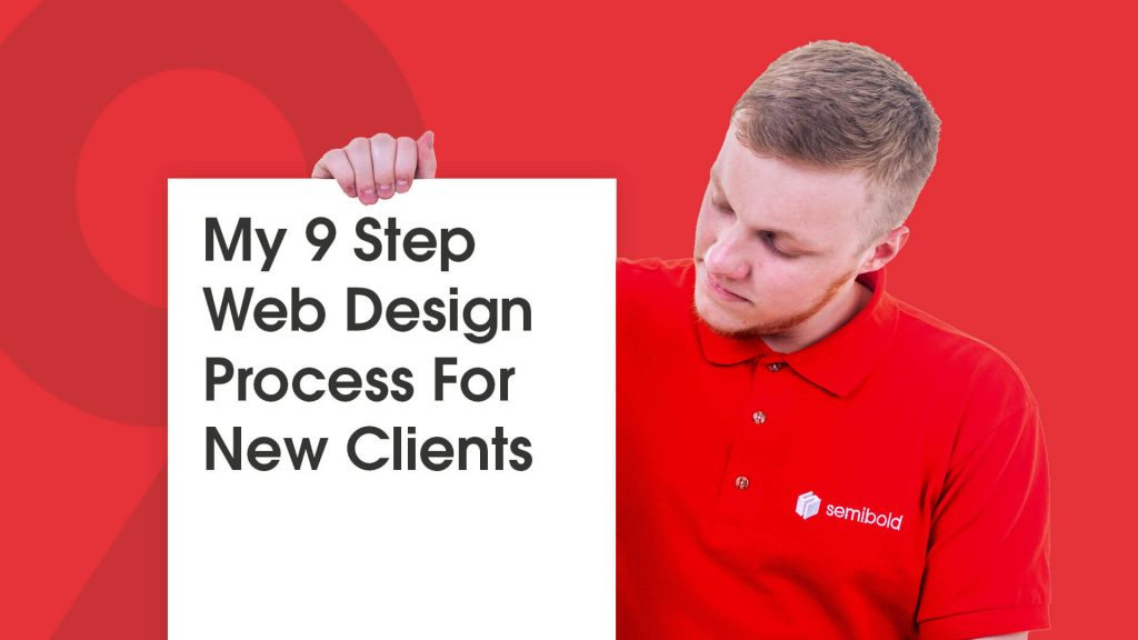 My 9 Step Web Design Process For New Clients 5